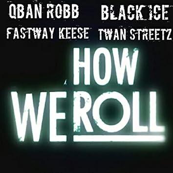 How We Roll (Mixtape Version)