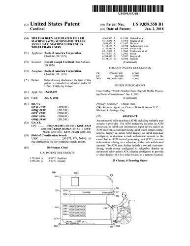 Multi-screen automated teller machine (ATM)/automated teller assist (ATA) machines for use by wheelchair users: United States Patent 9858558 (English Edition)