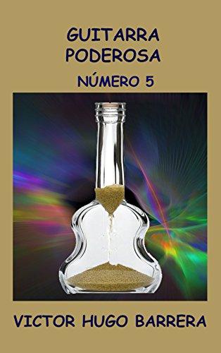 GUITARRA PODEROSA: NÚMERO 5: PERSIGUIENDO A LA RANA eBook: Barrera ...