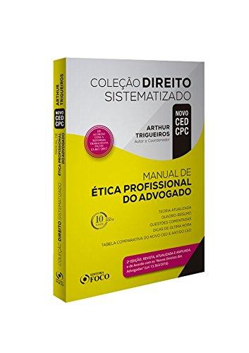 Manual de Ética Profissional do Advogado - Coleção Direito Sistematizado