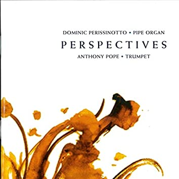 Perspectives: Music for Trumpet and Organ
