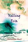 Killing Eva (In Light of Shadows Series Book 3)