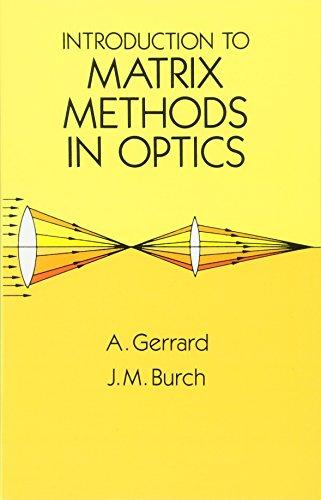 Introduction to Matrix Methods in Optics (Dover Books on Physics)