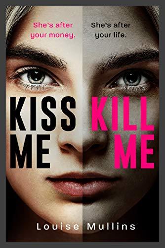 Kiss Me, Kill Me (DI Emma Locke Book 2) by [Louise Mullins]