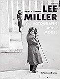 Lee Miller: Fotografin, Muse, Model (Gebundene Ausgabe)