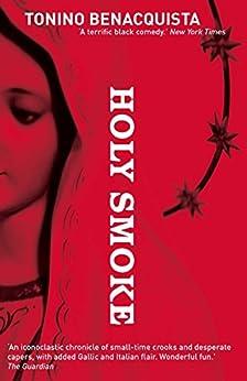 Holy Smoke by [Tonino Benacquista, Adriana Hunter]
