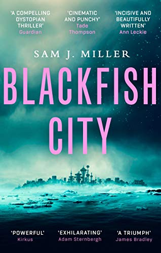 Blackfish City (English Edition)