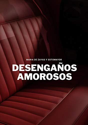 Desengaños Amorosos de María de Zayas y Sotomayor