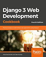 Django 3 Web Development Cookbook, 4th Edition Front Cover