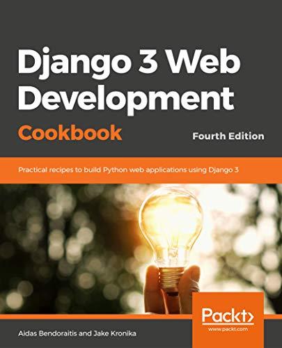 Django 3 Web Development Cookbook, 4th Edition Front Cover