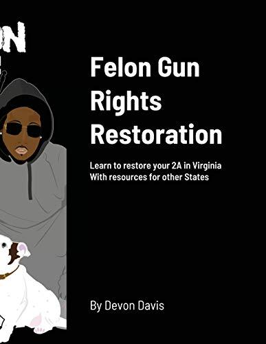 Felon Gun Rights Restoration