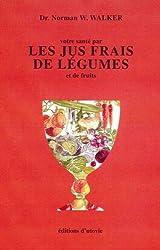 livre Votre santé par les jus frais de légumes et de fruits