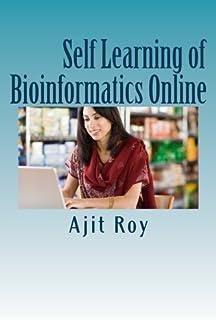 Self Learning of Bioinformatics Online: Online Learning, Videeo, Webinars, Bioinformatics