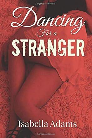 Dancing for a Stranger