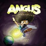 Angus, un héroe guitarrista con un alma muy brillante.: Un divertido y emocionante libro para niños ...