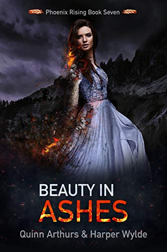 Beauty in Ashes (Phoenix Rising Book 7) (English Edition)