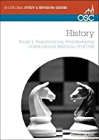 Peacemaking, Peacekeeping, International Relations 1918-36 (OSC IB Revision Guides for the International Baccalaureate Diploma)