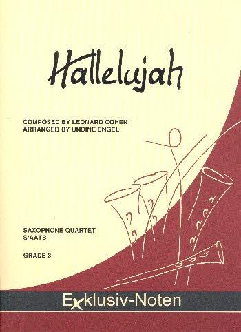 Cohen, Leonard: Hallelujah für 4 Saxophone ((S)AATBar) Partitur und Stimmen