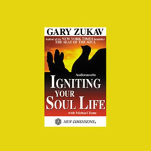 Igniting Your Soul Life audiobook cover art