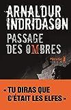 Passage des Ombres: La Trilogie des ombres, T3 (French Edition)