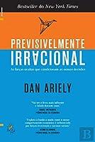 Previsivelmente Irracional (Portuguese Edition)