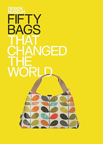 Fifty Bags that Changed the World: Design Museum Fifty (English Edition)