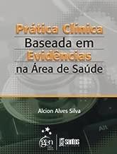 Prática Clínica Baseada em Evidências na área de Saúde
