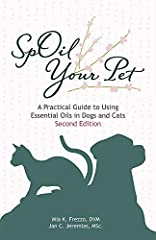 Written by a veterinarian as a natural complement to traditional veterinary care. Over 75 entries that include grooming, well-being, and health conditions. Commonly recommended oils and original recipes for dogs and cat Includes references Pages: 284...