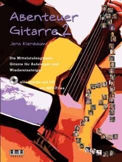 ABENTEUER GITARRE 2 - arrangiert für Gitarre - mit CD [Noten / Sheetmusic] Komponist: KIENBAUM JENS