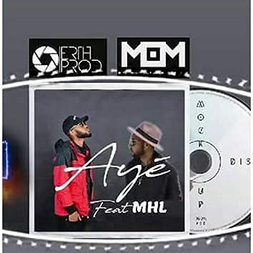 Earth Boyz - Ayé (feat. Mhl)