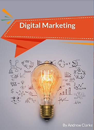 Digital Marketing by [Andrew Clarke]