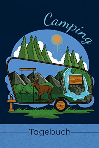 Camping Tagebuch: Reisetagebuch für den Urlaub auf dem Zeltplatz zum Ausfüllen I Platz für 29 Campingplätze I Motiv: Wohnwagen voller Abenteuer (German Edition)