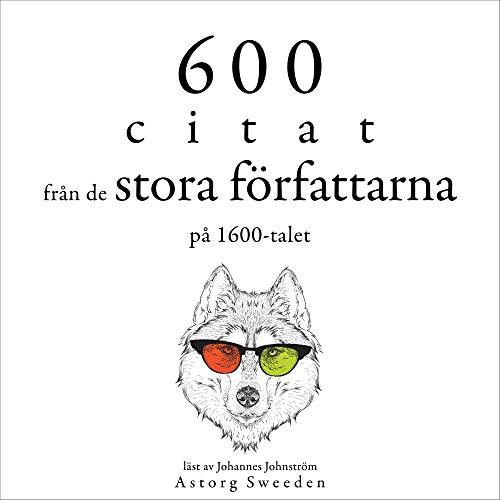 600 citat från de stora författarna på 1600-talet Titelbild