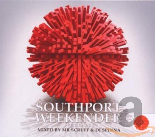 Southport Weekender Vol.9 Mixed by Mr Scruff & DJ Spinna