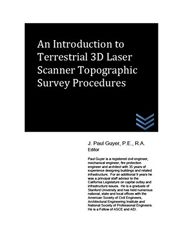 An Introduction to Terrestrial 3D Laser Scanner Topographic Survey Procedures (Land Surveying) (English Edition)