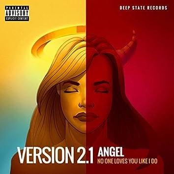 Angel (No One Loves You Like I Do)