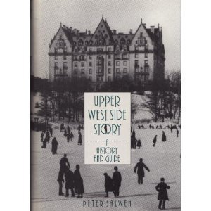 Upper West Side Story: A History and Guide