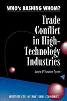 Who's Bashing Whom: Trade Conflict in High Technology Industries