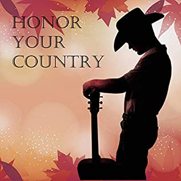 Honor Your Country