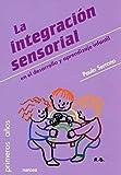 Integracion sensorial en El Desarrollo y: 85 (Primeros Años)