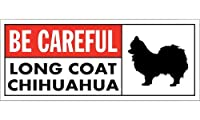BE CAREFUL LONG COAT CHIHUAHUA ワイドマグネットサイン:ロングコートチワワ Lサイズ