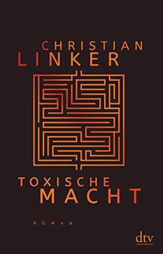 Buchseite und Rezensionen zu 'Toxische Macht' von Christian Linker