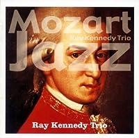NOZART IN JAZZ by RAY KENNEDY TRIO (2006-04-20)