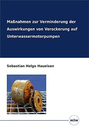 Maßnahmen zur Verminderung der Auswirkungen von Verockerung auf Unterwassermotorpumpen