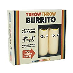 From the creators of Exploding Kittens, Throw Throw Burrito is the world's first dodgeball card game! Try to collect matching sets of cards faster than your opponents while simultaneously ducking, dodging, and throwing squishy airborne burritos. The ...