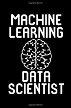 Machine Learning Data Scientist Research College Ruled Notebook: Blank Lined Journal