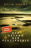 Der Gesang der Flusskrebse: Roman