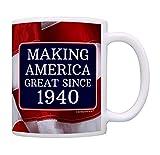 80th Birthday Gifts For All Making American Great Since 1940 Birthday Gift Coffee Mug Tea Cup USA Flag