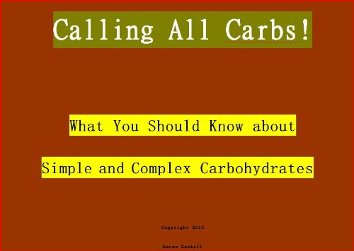Calling All Carbs – What You Should Know about Simple and Complex Carbohydrates