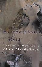 By Ovid. Allen Mandelbaum (transl Metamorphoses of Ovid